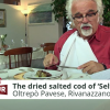 Dried salted code of Rivanazzano Terme | Italia Slow Tour
